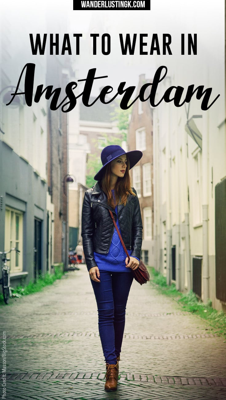 What To Wear In Amsterdam Your Ultimate Packing List For